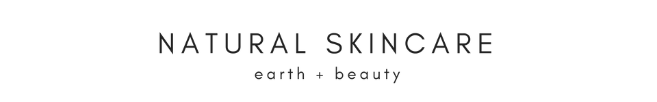 Natural Skincare Where Earth And Beauty Come Together for Beautiful Radiant Skin