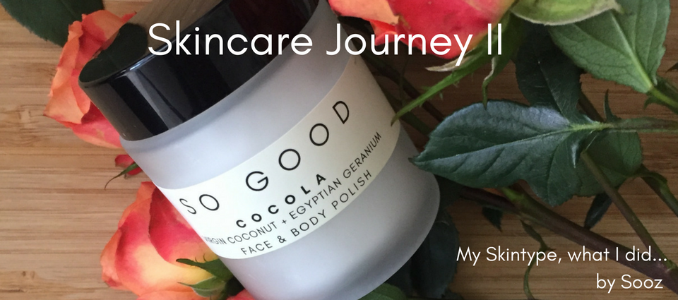 SKINCARE JOURNEY – II : (My skin type, My life with Oily & Combination Skin)