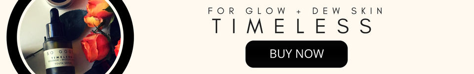 Timeless Face Serum by So Good Botanicals - Now it's time to GLOW UP